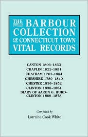 Barbour Collection of Connecticut Town Vital Records: Canton, 1806-1853, Chaplin, 1822-1851, Chatham, 1767-1854, Cheshire, 1780-1840, Chester, 1836-1852, ... 1838-1854, Diary of Aaron G. Hurd-clinton