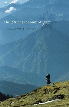 The Strict Economy of Fire: Poems - Haymon, Ava Leavell