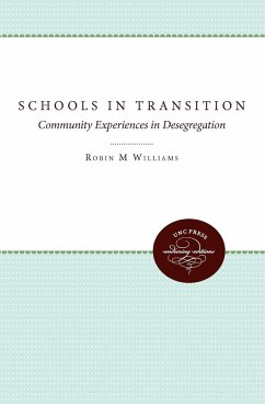 Schools in Transition - Williams, Robin M. Jr. Ryan, Margaret W.