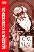 Maximus Confessor: Selected Writings (Classics of Western Spirituality)