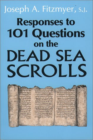 Responses to 101 Questions on the Dead Sea Scrolls - Fitzmyer, Joseph A., Sj