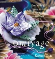 Omiyage: Handmade Gifts from Fabric in the Japanese Tradition