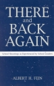 There and Back Again - Albert H. Fein