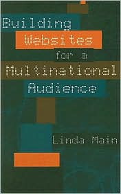 Building Web Sites for a Multinational Audience - Linda Main