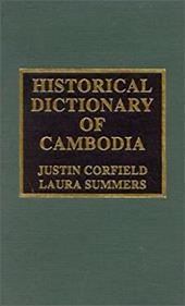 Historical Dictionary of Cambodia - Corfield, Justin / Summers, Laura