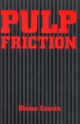 Pulp Friction - Blaise Cronin