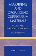Acquiring and Organizing Curriculum Materials: A Guide and Directory of Resources