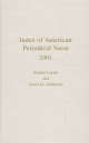 Index of American Periodical Verse 2001 - Rafael Catala; James D. Anderson