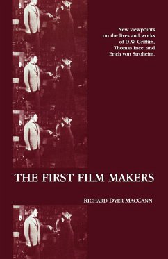 The First Film Makers - Maccann, Richard Dyer