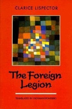 The Foreign Legion - Lispector, Clarice