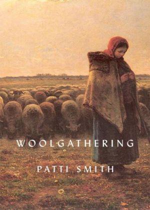 A Norton Critical Edition: Woolgathering - Smith, Patti