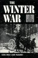The Winter War: The Soviet Attack on Finland, 1939-1940