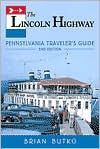 The Lincoln Highway - Brian A. Butko