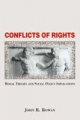 Conflicts Of Rights - John Rowan