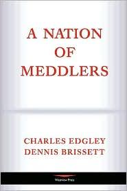 A Nation Of Meddlers