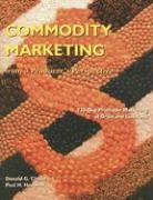 Commodity Marketing: From a Producer's Perspective