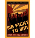 We Fight to Win - Hava Rachel Gordon