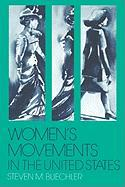 Womenas Movements in the United States: Woman Suffrage, Equal Rights, and Beyond