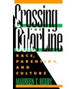 Crossing the Color Line