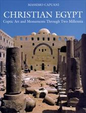 Christian Egypt: Coptic Art and Monuments Through Two Millennia - Capuani, Massimo / Meinardus, Otto F. A. / Rutschowscaya, Marie-Helene