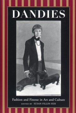 Dandies: Fashion and Finesse in Art and Culture - Herausgeber: Fillin-Yeh, Susan
