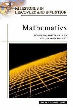 Mathematics: Powerful Patterns in Nature and Society - Henderson, Harry