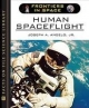 Human Spaceflight - Joseph A. Angelo