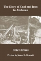 Story of Coal and Iron in Alabama - Ethel Armes