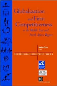 Globalization and Firm Competitiveness in the Middle East and North Africa Region - Allison Eir Jenks, Myilibrary, Samiha Fawzy (Editor)