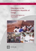 Education in the Democratic Republic of Congo: Priorities and Options for Regeneration - World Bank Group