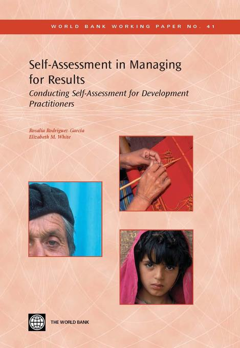 Self-Assessment in Managing for Results als eBook von Rosalia Rodriguez-Garcia, Elizabeth , M. White - World Bank Publications