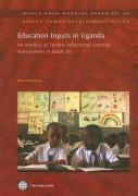 Education Inputs in Uganda: An Analysis of Factors Influencing Learning Achievement in Grade Six