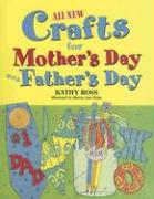 All New Holiday Crafts for Mother's and Father's Day