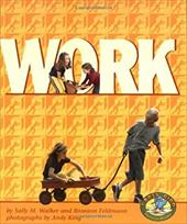 Work - Walker, Sally M. / Feldmann, Roseann / King, Andy