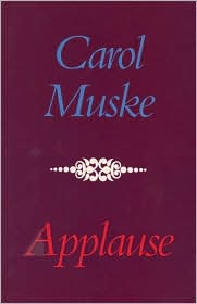 Applause (Pitt Poetry Series) - Carol Muske