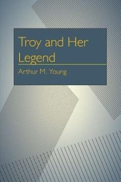 Troy and Her Legend
