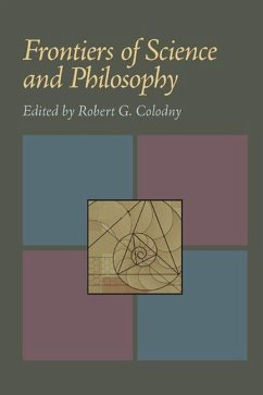 Frontiers of Science and Philosophy - Herausgeber: Colodny, Robert G.