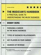 The Musician's Handbook: A Practical Guide to Understanding the Music Business