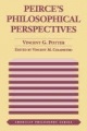 Peirce's Philosophical Perspectives - Vincent G. Potter; Vincent Colapietro