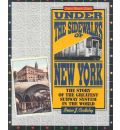 Under the Sidewalks of New York - Brian J. Cudahy