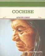 Cochise: Apache Chief