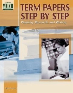 Term Papers Step by Step: Planning, Research, and Writing - Stevens, Clark