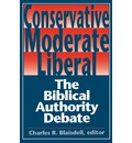 Conservative, Moderate, Liberal - Charles R. Blaisdell