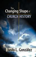 The Changing Shape of Church History