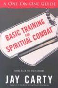 Basic Training for Spiritual Combat: Taking Back the High Ground: A One-On-One Guide