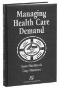 Managing Health Care Demand