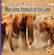 Migrating Animals of the Land