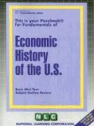 Economic History of the U.S.: Basic Mini Text Subject Outline Review