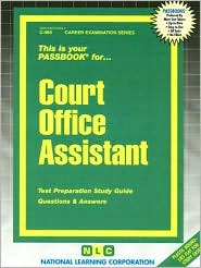 This is Your Court Office Assistant: Test Preparation Study Guide Questions and Answers - Jack Rudman