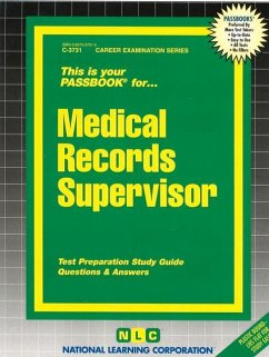 Medical Records Supervisor: Test Preparation Study Guide, Questions & Answers - Herausgeber: National Learning Corporation